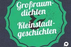 Großraumdichten & Kleinstadtgeschichten